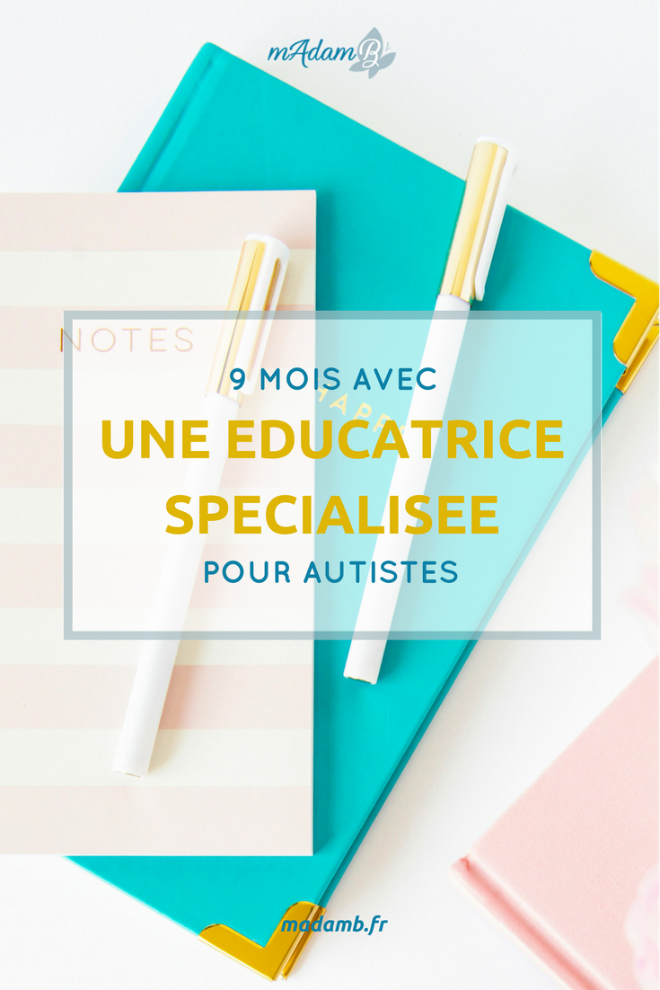 9_mois_avec_une_educatrice_specialisee